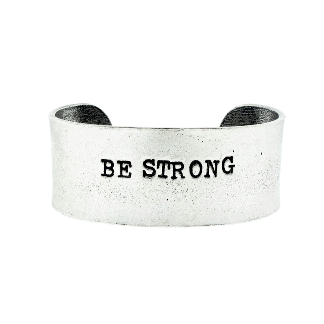 'Be Strong' Cuff