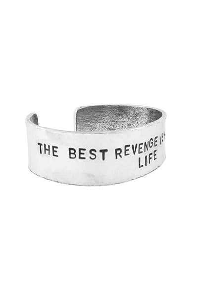 'The Best Revenge is a Successful Life' Cuff