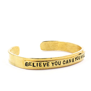 'Believe You Can & You Will' Cuff