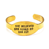 'She Believed She Could So She Did Round Disc' Cuff