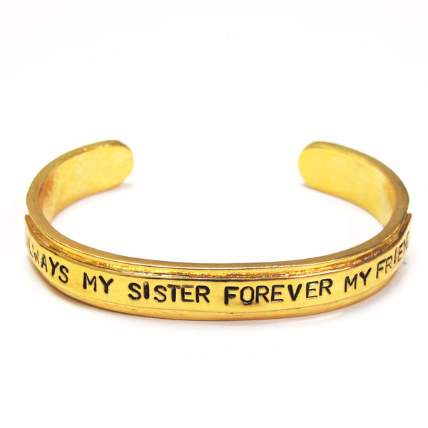 'Always My Sister Forever My Friend' Cuff