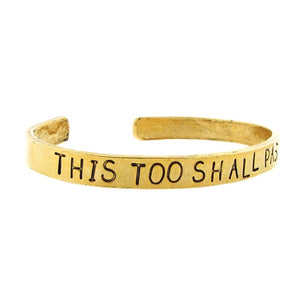 This Too Shall Pass Cuff