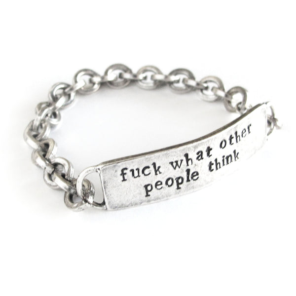 'Fuck What Other People Think' Hand Stamped Bracelet