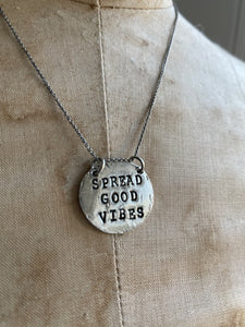 Spread Good Vibes Hand Stamped Necklace