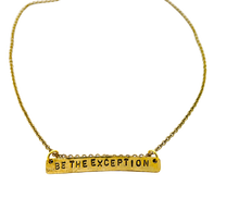 Load image into Gallery viewer, Be The Exception  Stamped Necklace