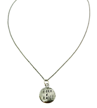 Load image into Gallery viewer, I can and I will stamped necklace