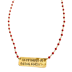 Happiness is Being a Mom coral Necklace