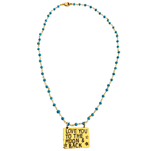Love You To the Moon and Back Turquoise Necklace