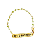 Peridot Love you to the Moon reversible Bracelet