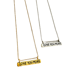 Love You More Bar Necklace