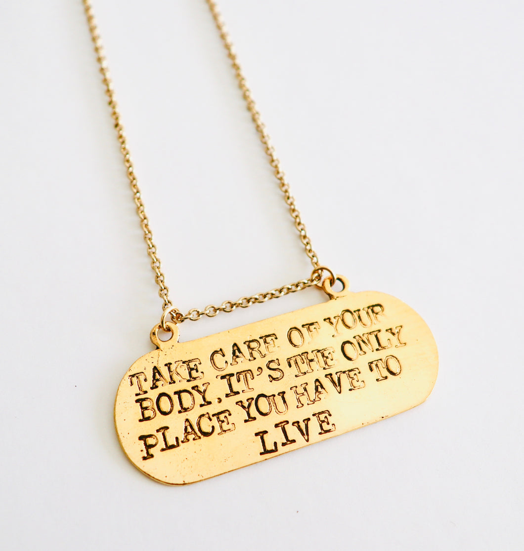 TAKE CARE OF YOUR BODY NECKLACE