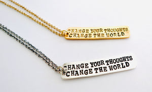 Change your thoughts Necklace