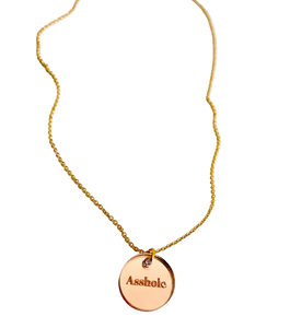 Asshole Rose Gold Acrylic Necklace