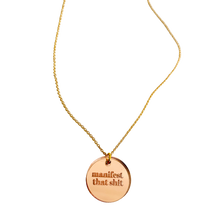 Load image into Gallery viewer, Manifest That Shit Rose Gold Acrylic Necklace