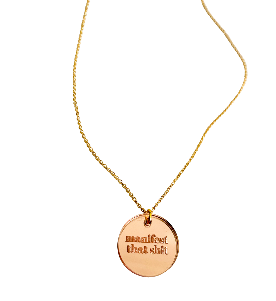 Manifest That Shit Rose Gold Acrylic Necklace