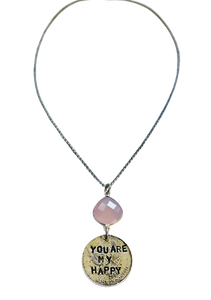 You Are My Happy Rose Quartz Necklace