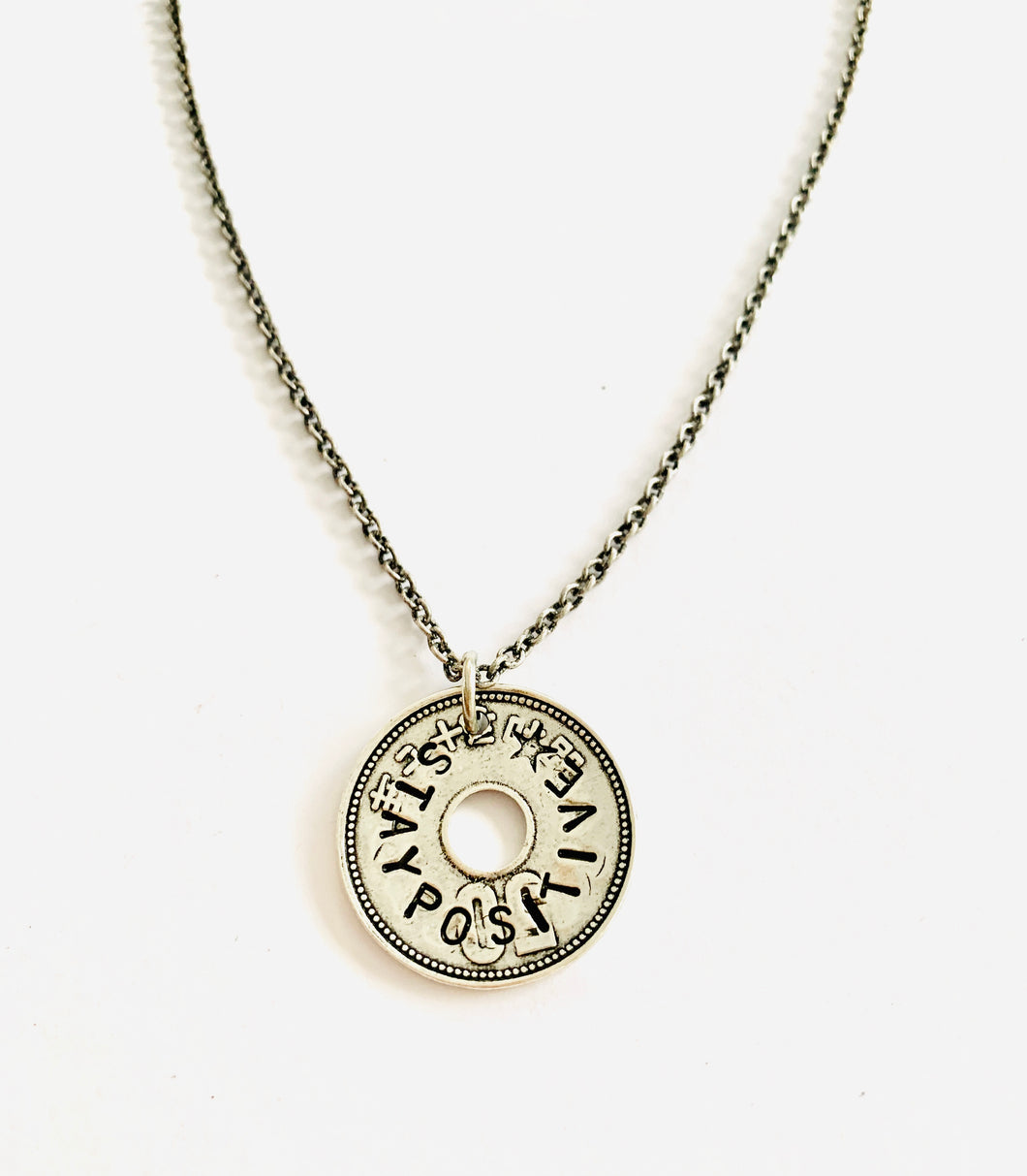 Stay Positive/ Have Strength Necklace