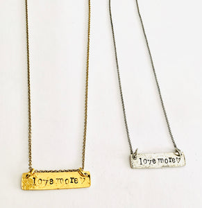 Worry Less-Love More Necklace