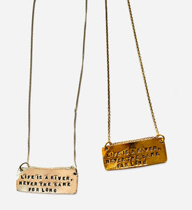 LIFE IS A RIVER NECKLACE