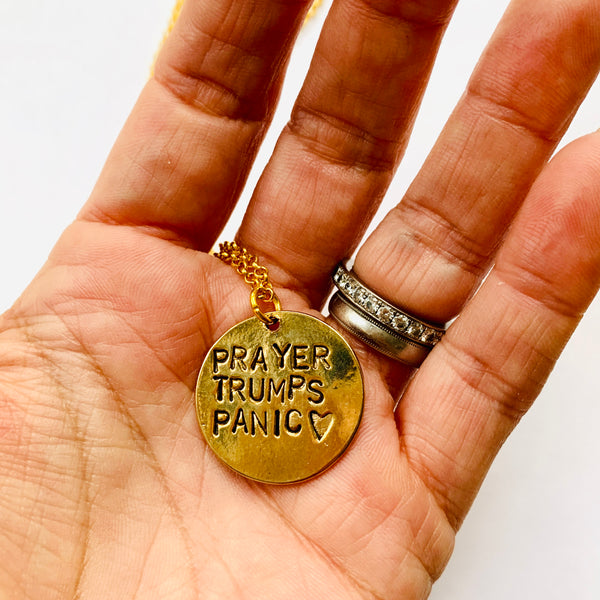 Prayer Trumps Panic Necklace