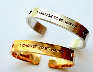 I Choose To Be Happy Cuff Bracelet