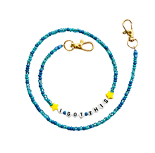 Load image into Gallery viewer, Beaded Mask Chain I Got This