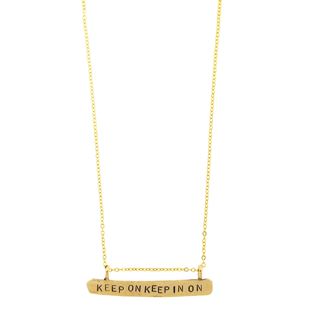 KEEP ON KEEP IN ON NECKLACE