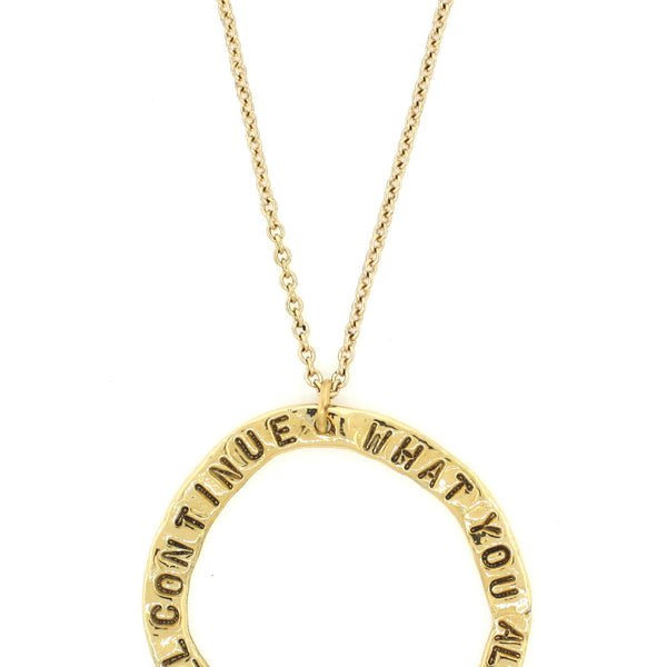 'What You Allow is What Will Continue' Open Circle Necklace