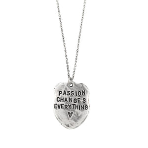 Passion changes everything necklace