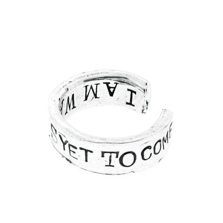 'The Best Is Yet To Come/I Am Waiting...' Silver Ring