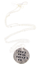 Load image into Gallery viewer, Keep Calm & Carry On Hand Stamped Necklace