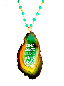 Kind Heart Fierce Mind Brave Heart Agate Necklace