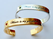Load image into Gallery viewer, Music Is My Painkiller Cuff Bracelet