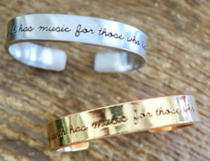The Earth Has Music For Those Who Listen Cuff Bracelet