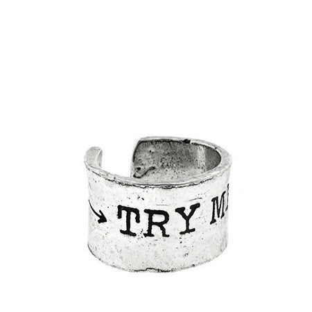 'Try Me' Silver Ring