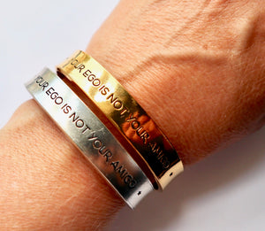 Your Ego is Not your Amigo Cuff Bracelet