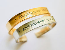 Load image into Gallery viewer, Your Ego is Not your Amigo Cuff Bracelet