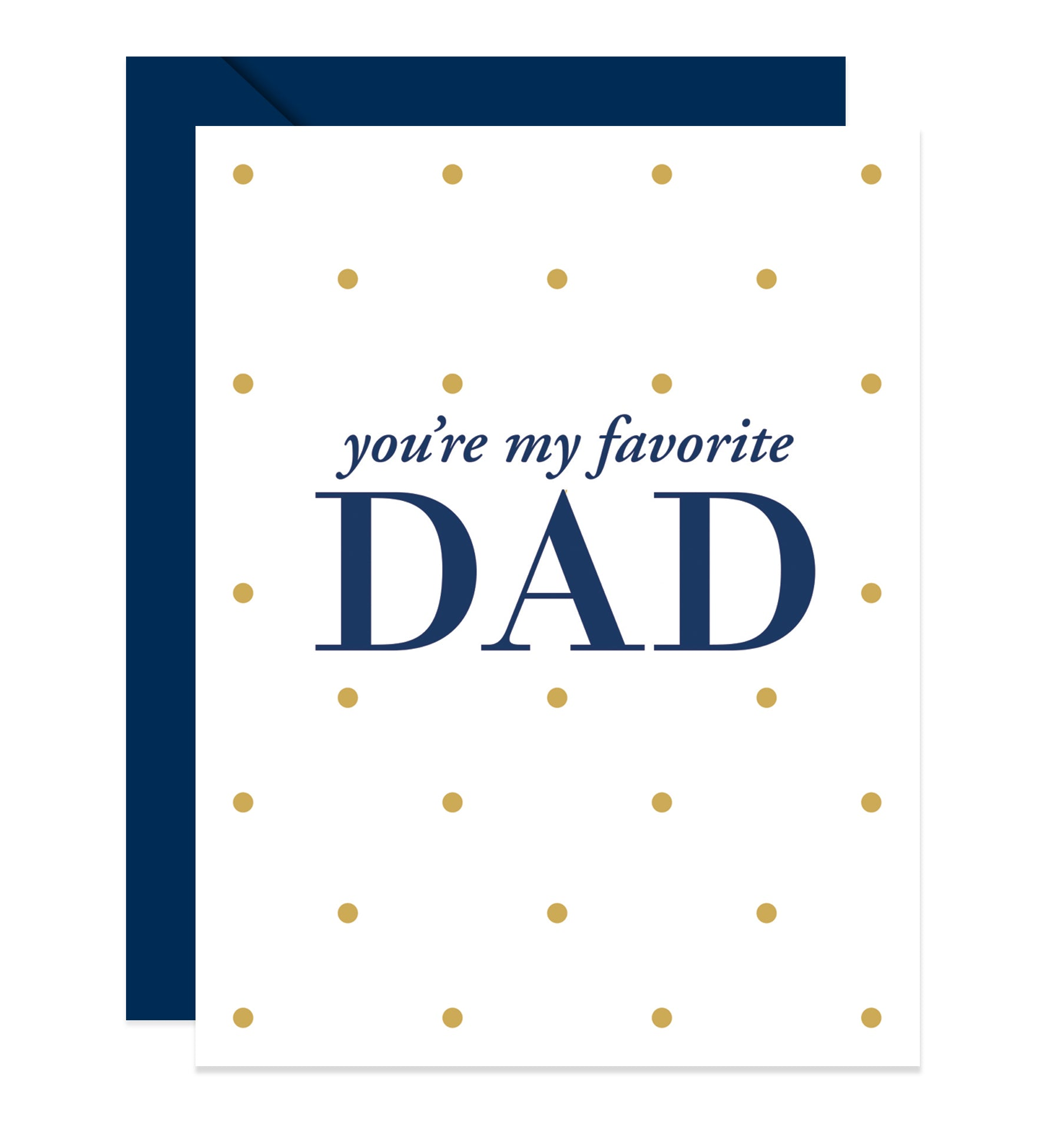 You're My Favorite Dad | Navy