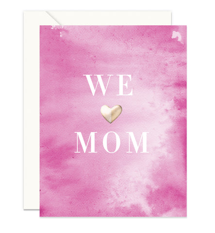 We Heart Mom Card