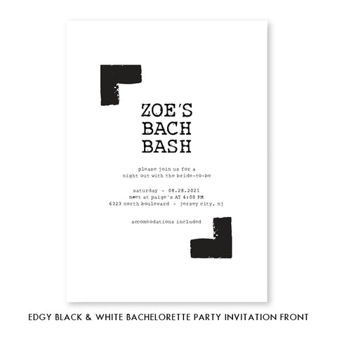 Edgy Black & White Bachelorette Invitation Coll. 7