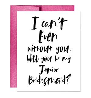 I Can't Even Without You Card | Sara