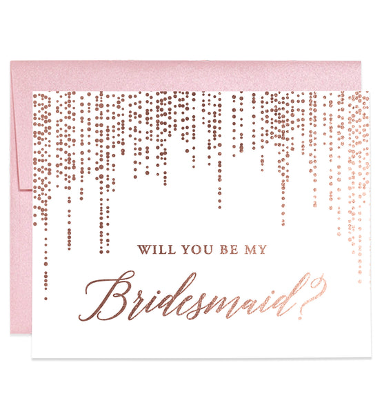 Will You Be My Bridesmaid? Rose Gold Foil Proposal Card