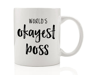 World's Okayest Boss Mug