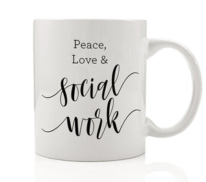 Peace, Love & Social Work Mug