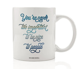 Be Nice To People Mug