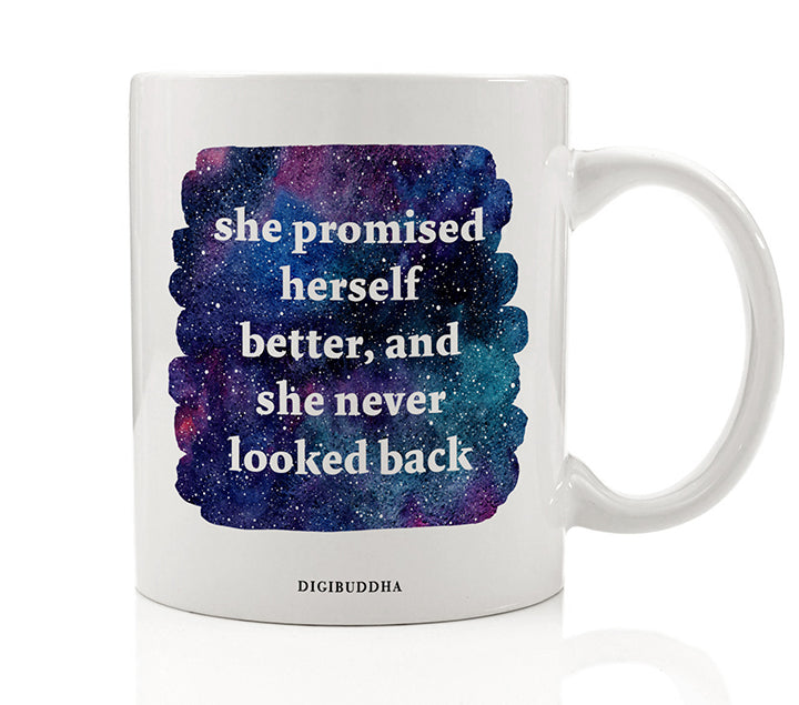She Promised Herself Better Mug