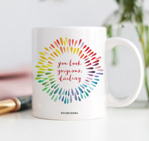 You Look Gorgeous, Darling Mug