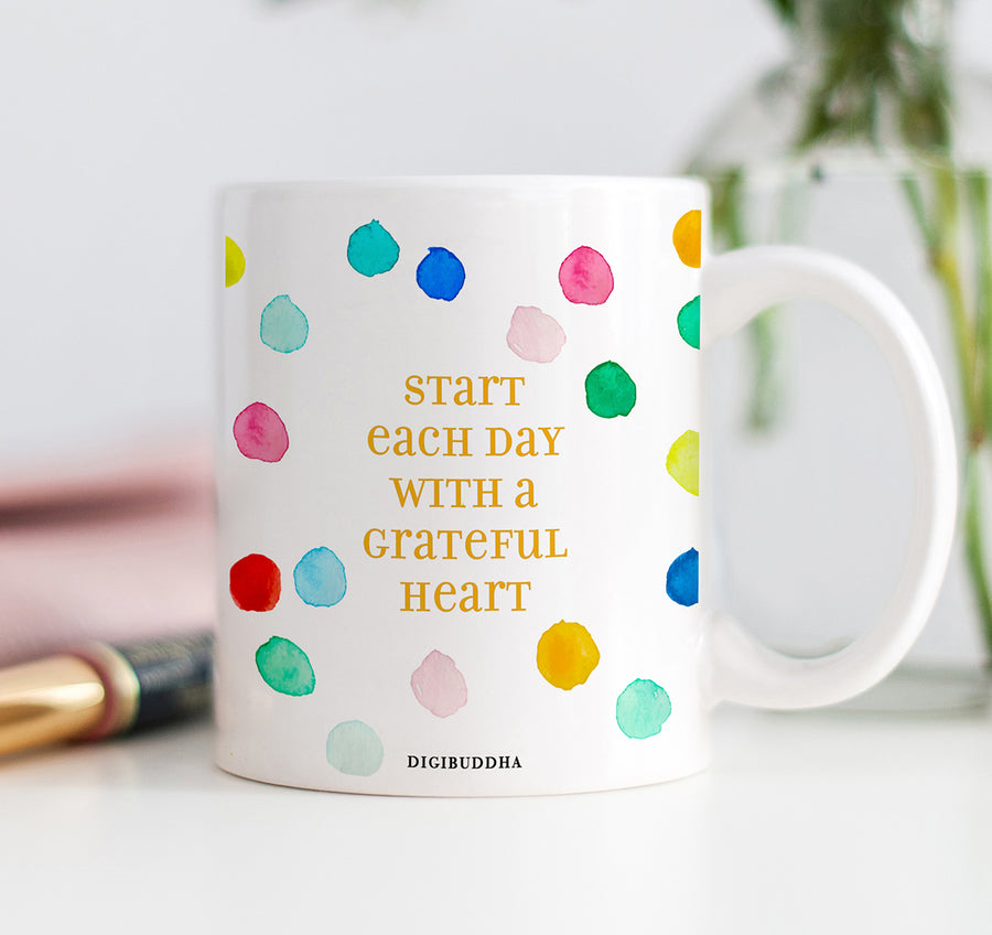 Start Each Day With A Grateful Heart Mug