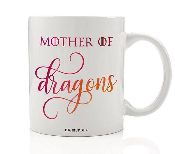 Mother of Dragons Mug