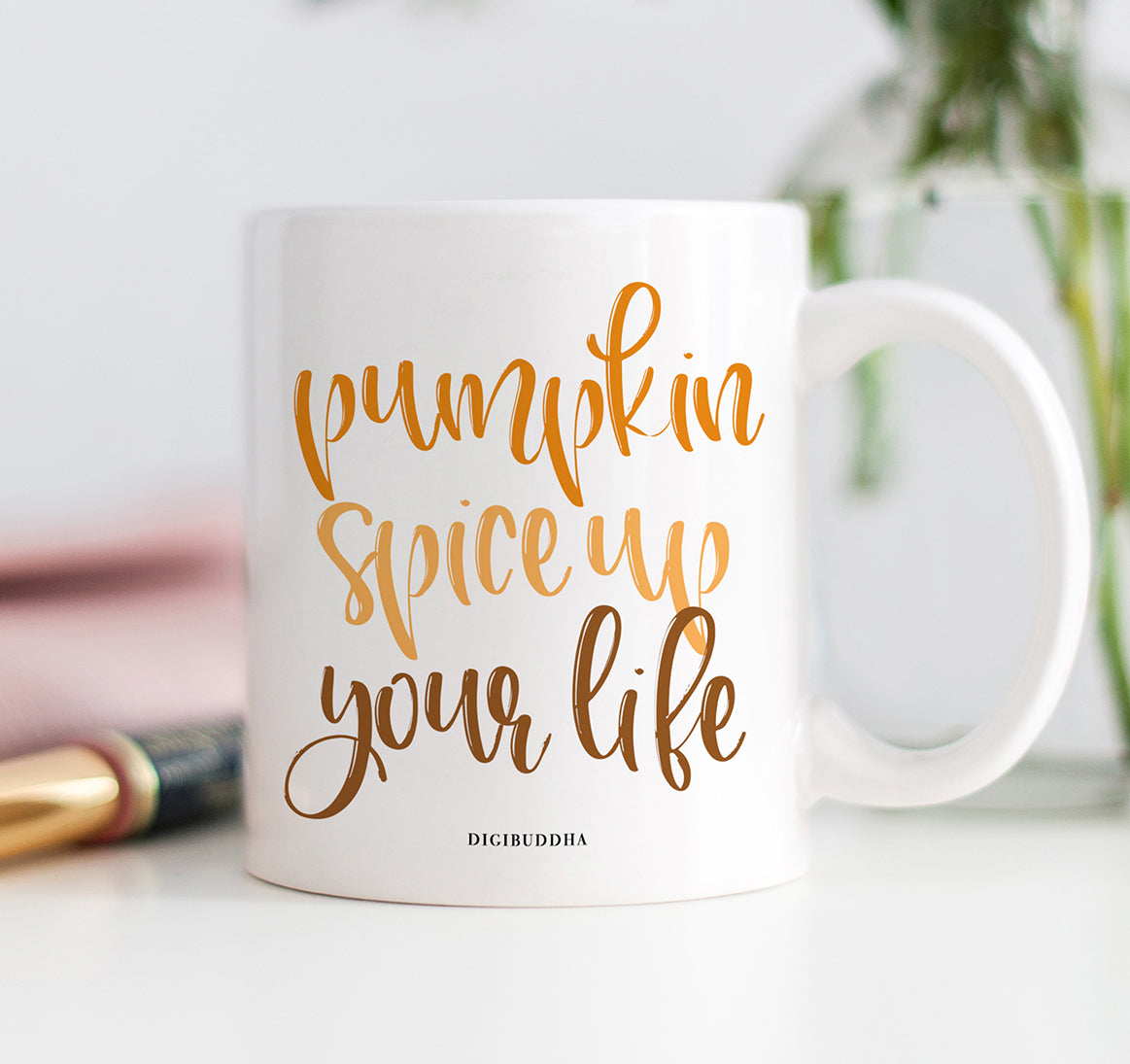 Pumpkin Spice Up Your Life Mug